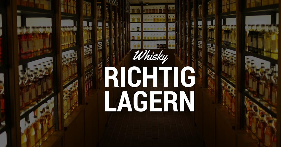 whisky richtig lagern. Black Bedroom Furniture Sets. Home Design Ideas