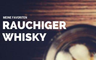 Rauchiger Whisky