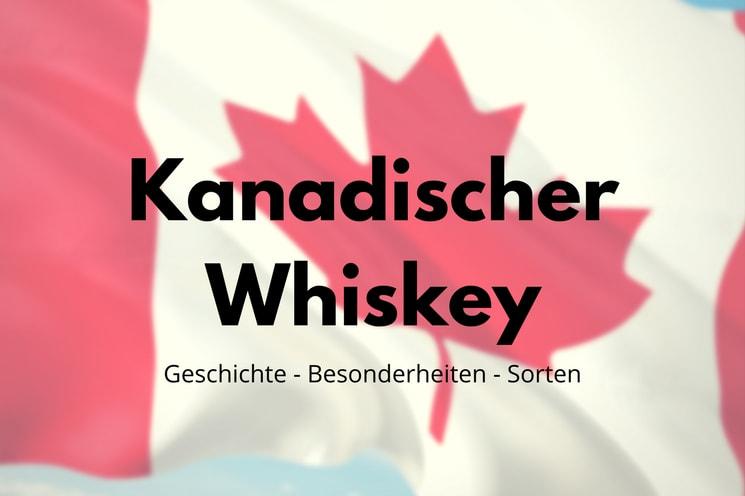 Kanadischer Whiskey