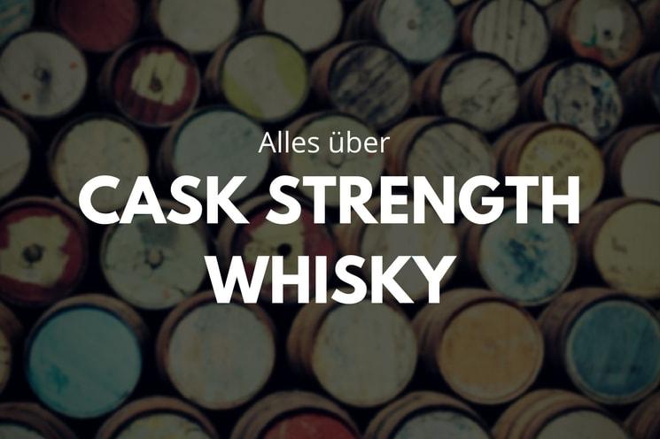 Fassstärke Whisky