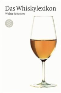 Walter Schobert - Whiskylexikon