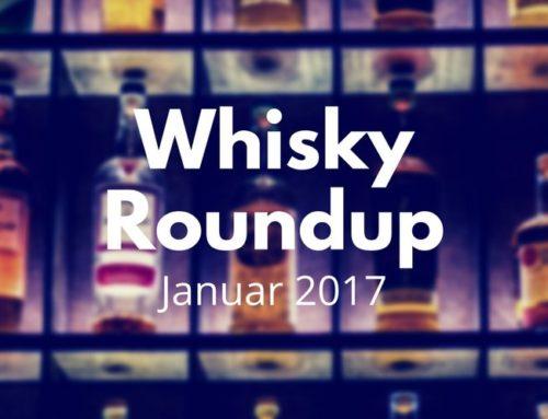 Whisky RoundUp: Januar 2017