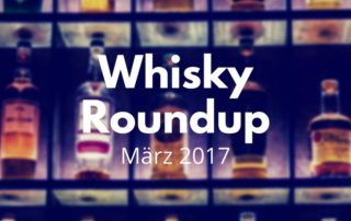 Whisky RoundUp April 2017