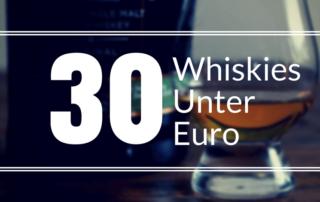 30 mal Whisky unter 30 Euro