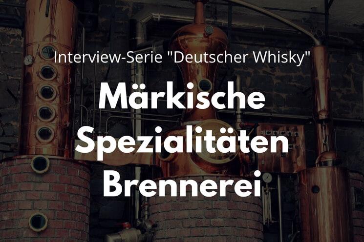 Interview Märkische Spezialitäten Brennerei