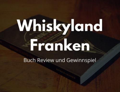 """Buch Review: """"Whiskyland Franken"""" von Patrick Grasser"""