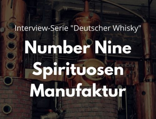 "Interview-Serie ""Deutscher Whisky"": Number Nine Spirituosenmanufaktur"