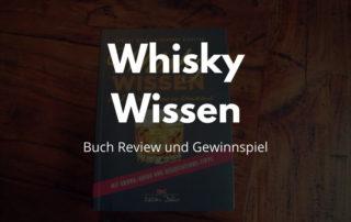 Whisky Wissen