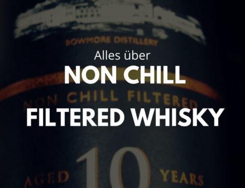 Was ist Non Chill Filtered Whisky und welche Flaschen sind empfehlenswert?