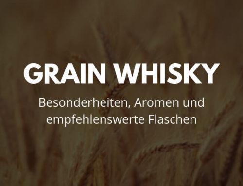 Grain Whisky: Besonderheiten, Aromen und 7 empfehlenswerte Flaschen