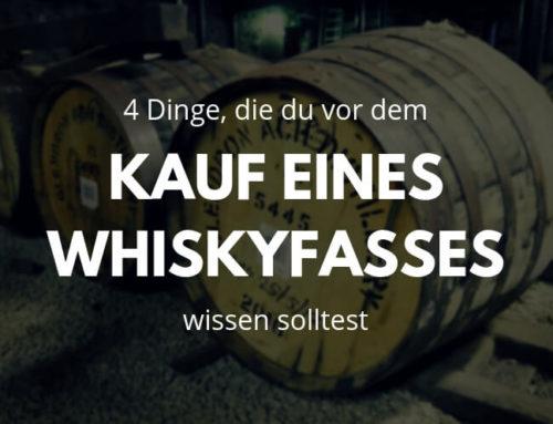 4 Dinge, die Du vor dem Kauf eines Whiskyfasses wissen solltest